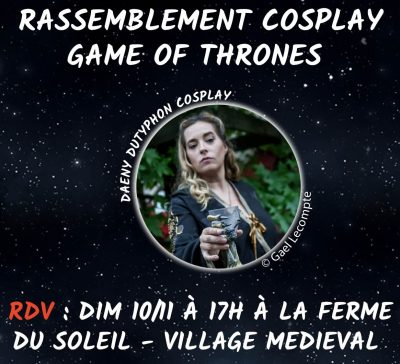 Rassemblement cosplay Game of Thrones